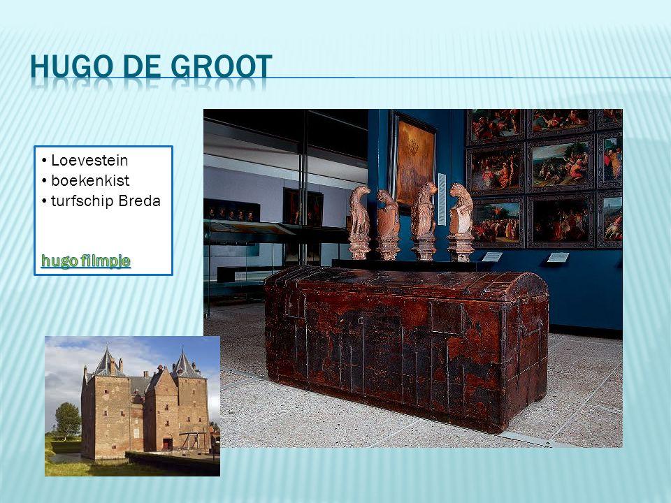 Hugo de Groot Loevestein boekenkist turfschip Breda hugo filmpje
