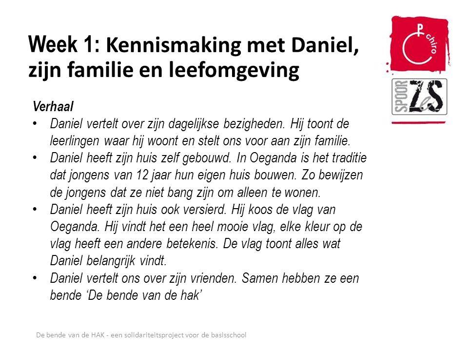 Week 1: Kennismaking met Daniel, zijn familie en leefomgeving