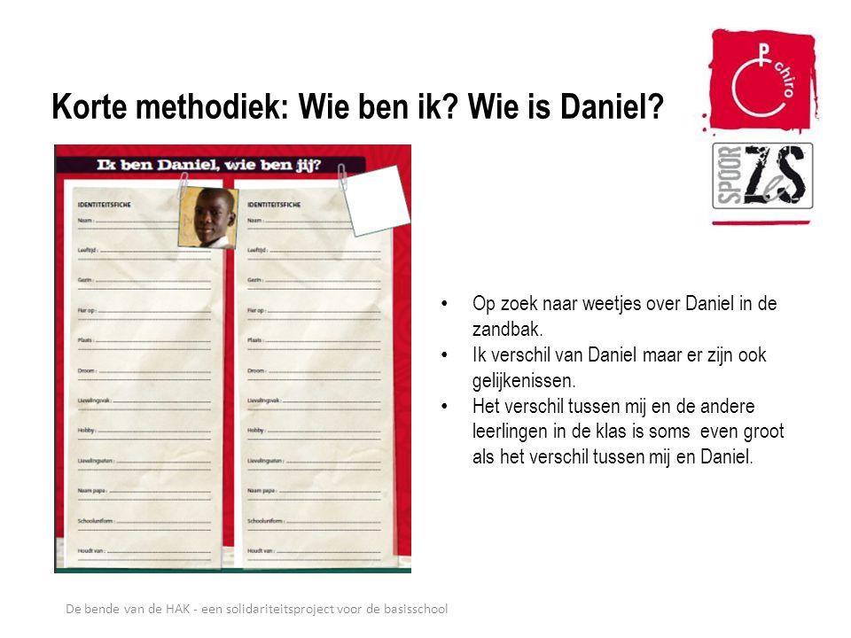 Korte methodiek: Wie ben ik Wie is Daniel