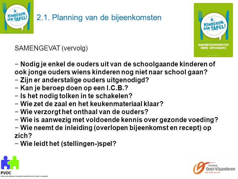 2.1. Planning van de bijeenkomsten