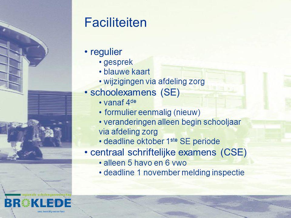Faciliteiten regulier schoolexamens (SE)