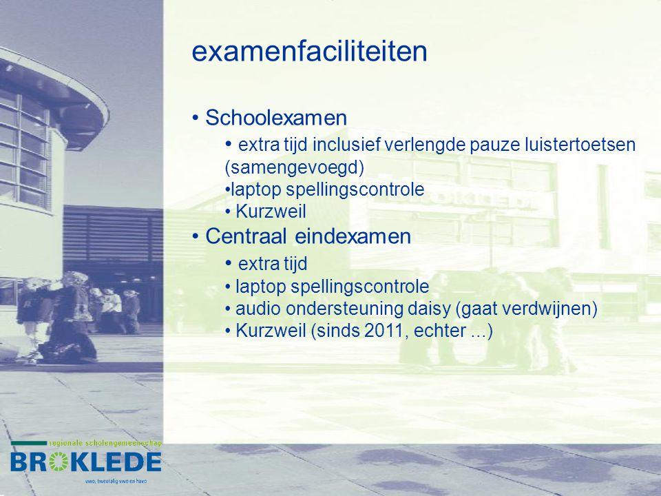 examenfaciliteiten Schoolexamen