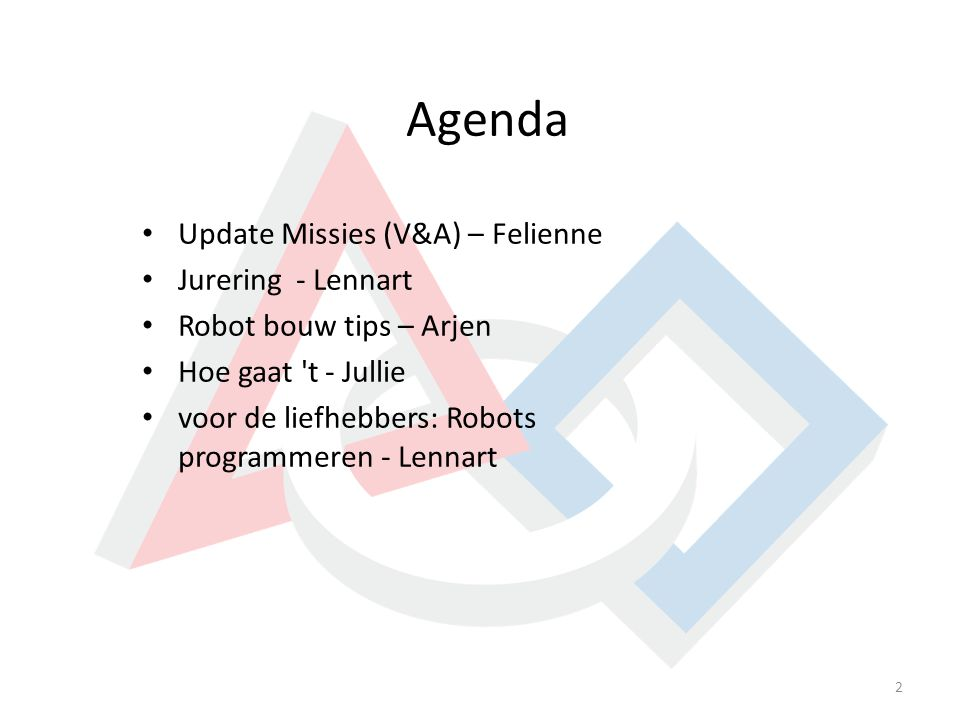 Agenda Update Missies (V&A) – Felienne Jurering - Lennart