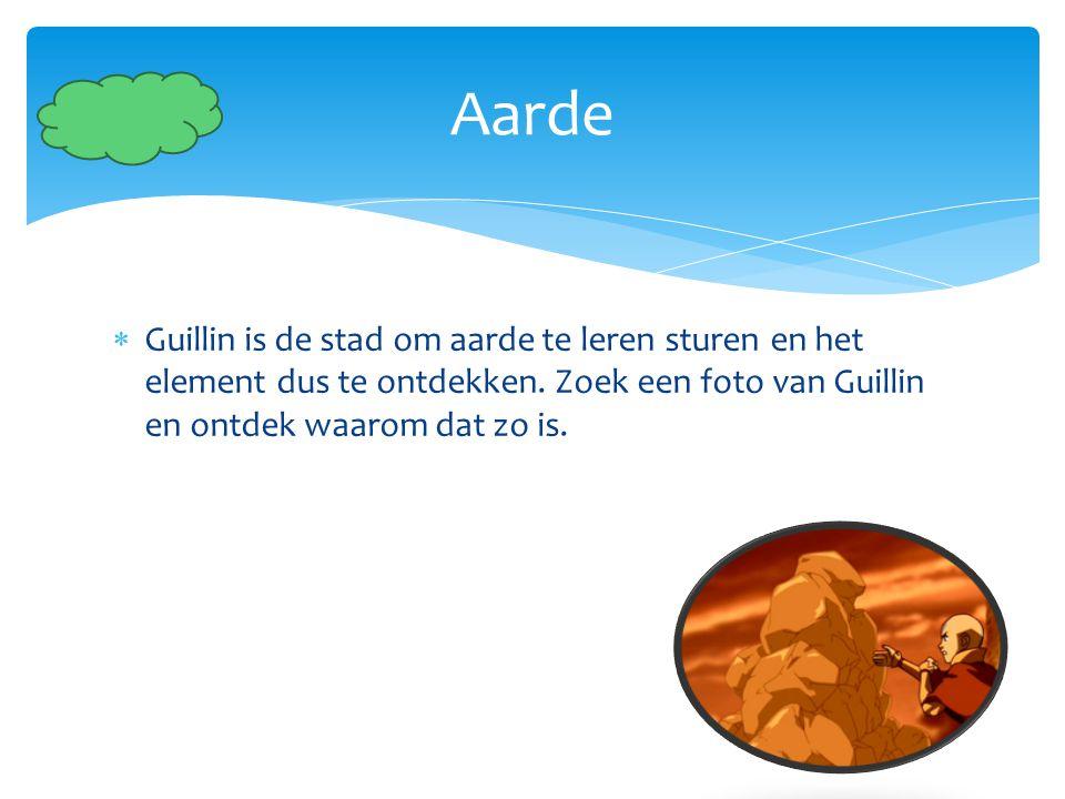 Aarde Guillin is de stad om aarde te leren sturen en het element dus te ontdekken.