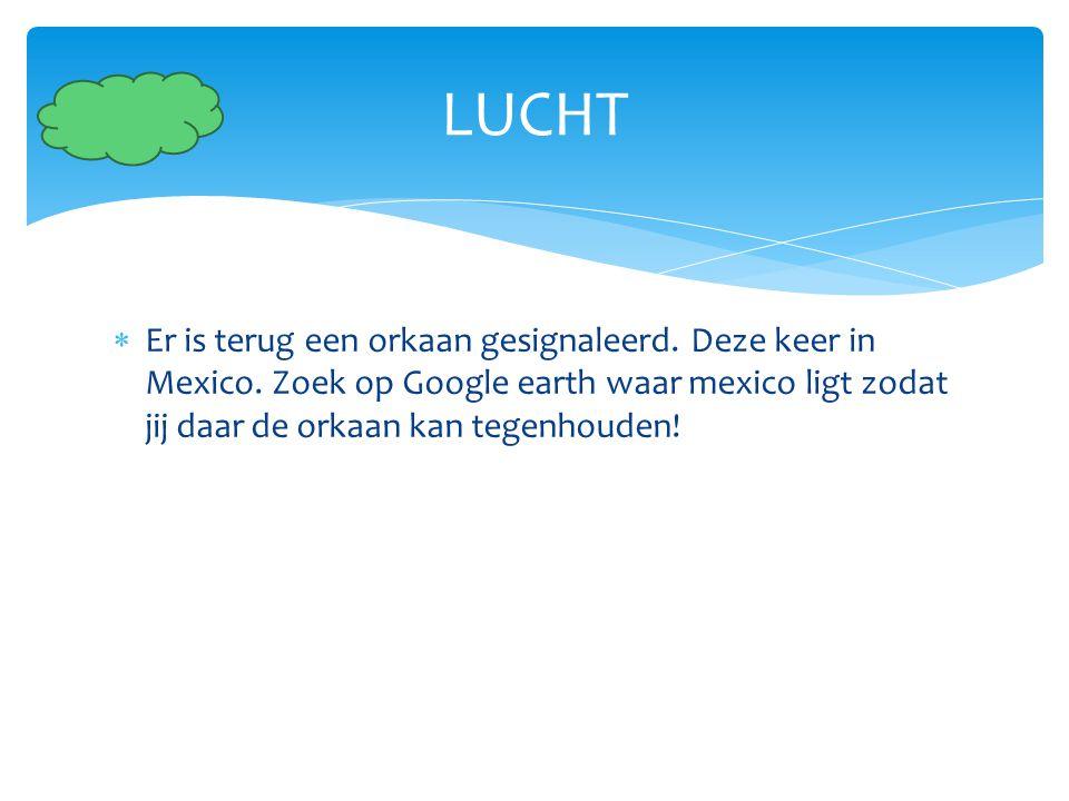 LUCHT Er is terug een orkaan gesignaleerd. Deze keer in Mexico.