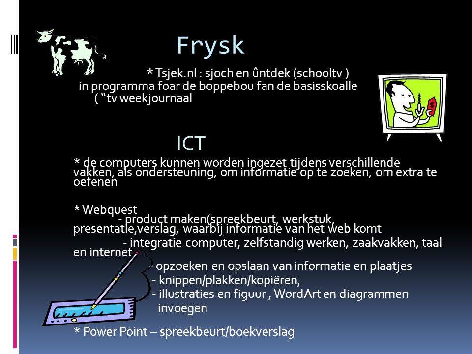 Frysk * Tsjek.nl : sjoch en ûntdek (schooltv ) in programma foar de boppebou fan de basisskoalle ( tv weekjournaal.