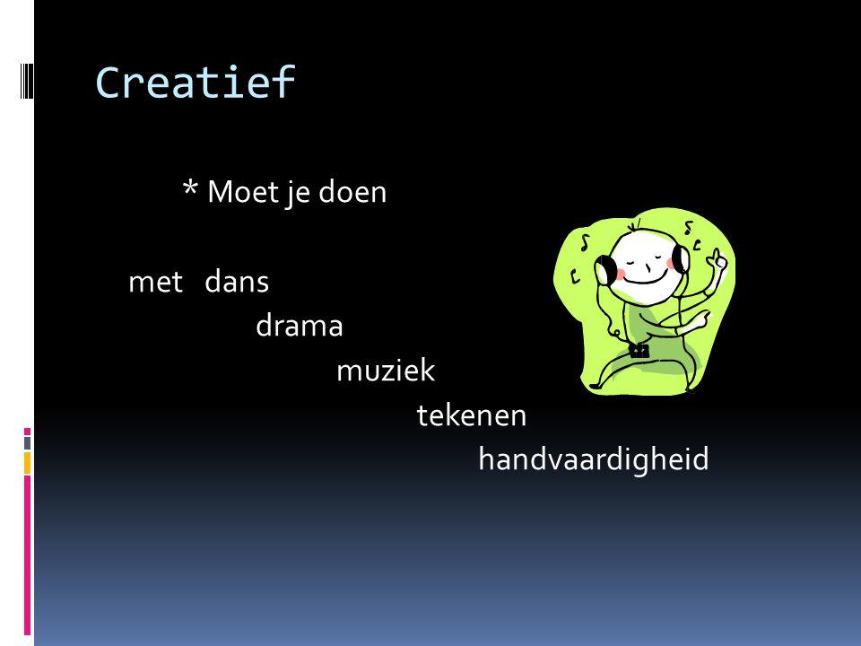 Creatief * Moet je doen met dans drama muziek tekenen handvaardigheid