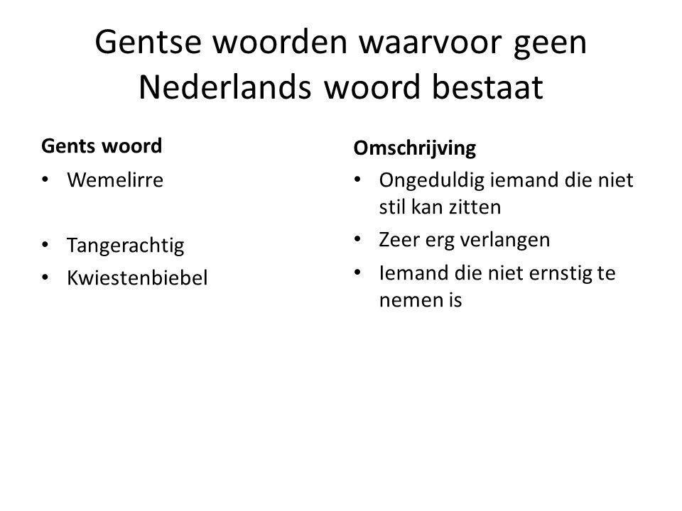 Gentse woorden waarvoor geen Nederlands woord bestaat