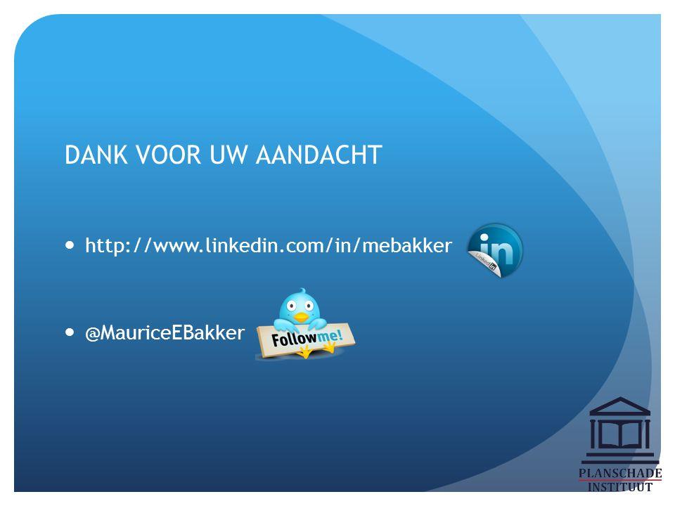 DANK VOOR UW AANDACHT http://www.linkedin.com/in/mebakker