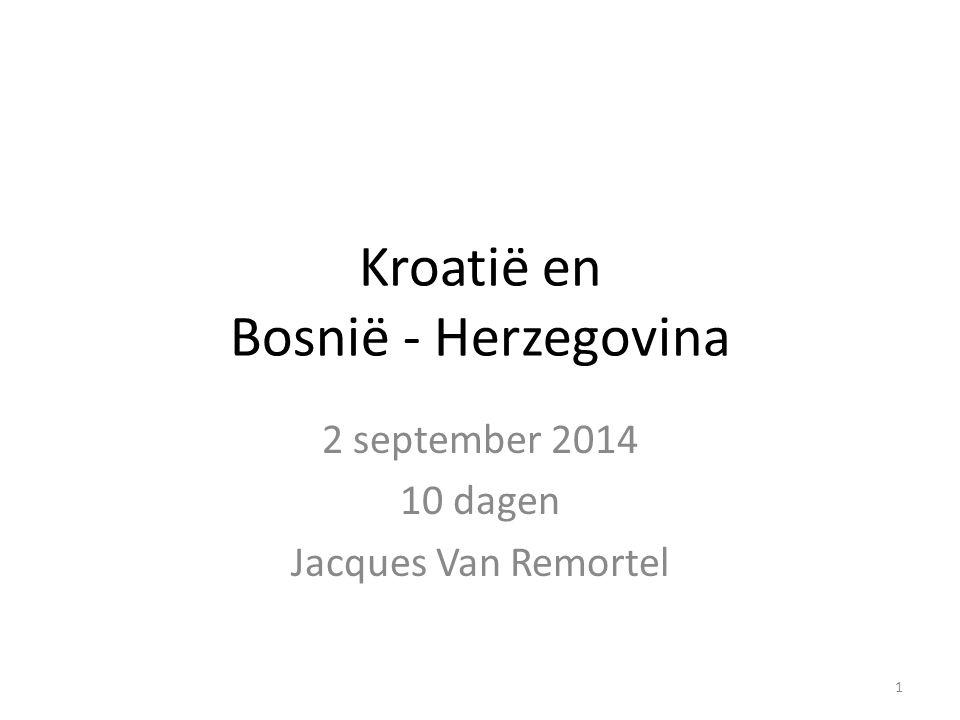 Kroatië en Bosnië - Herzegovina