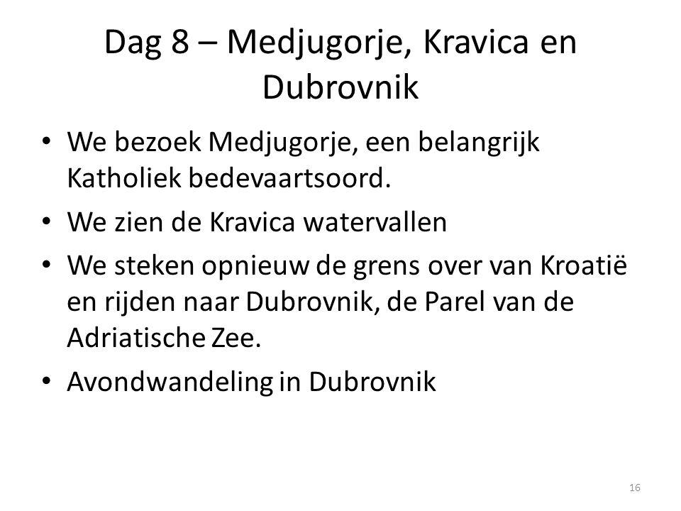 Dag 8 – Medjugorje, Kravica en Dubrovnik