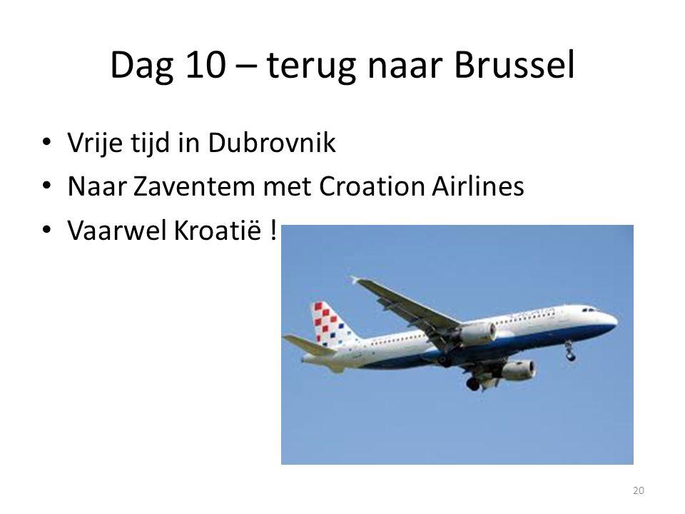 Dag 10 – terug naar Brussel