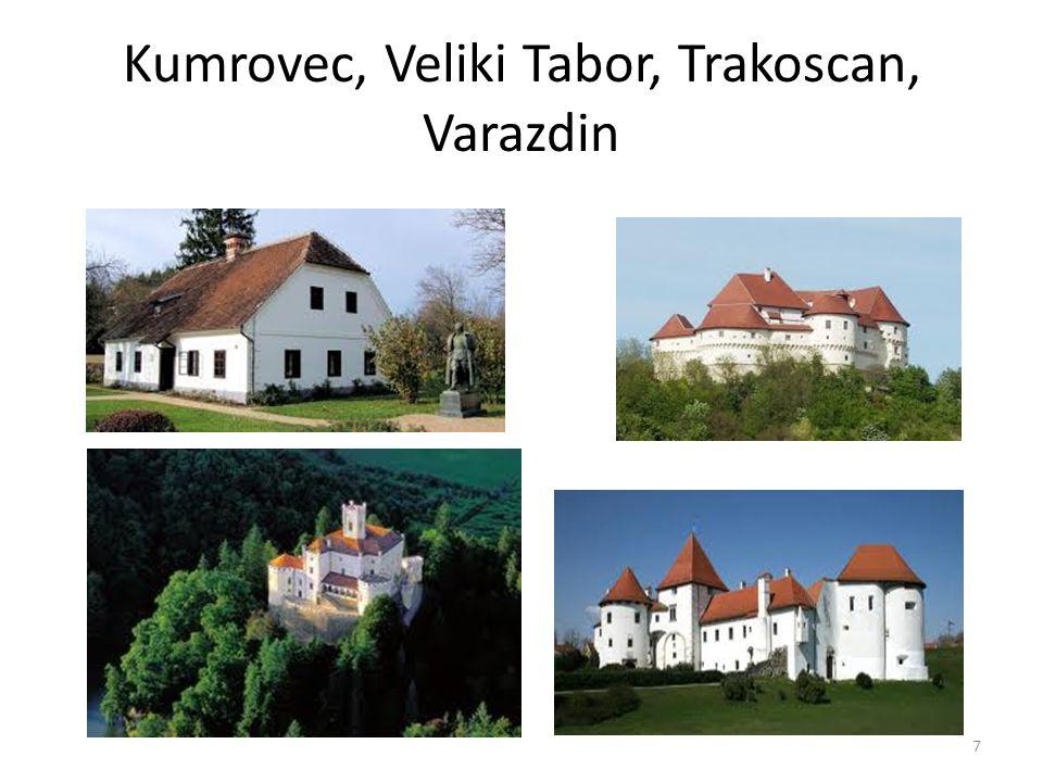Kumrovec, Veliki Tabor, Trakoscan, Varazdin
