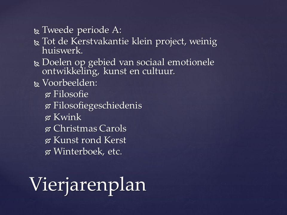 Vierjarenplan Tweede periode A: