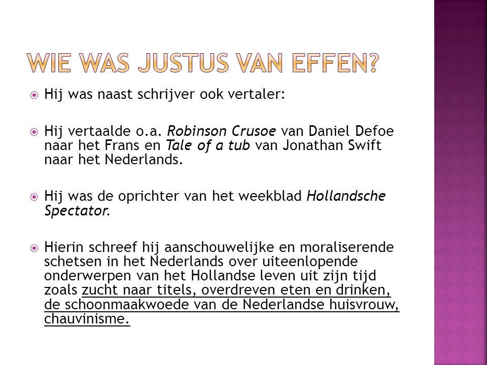 Wie was Justus van Effen