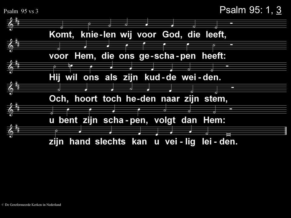Psalm 95: 1, 3