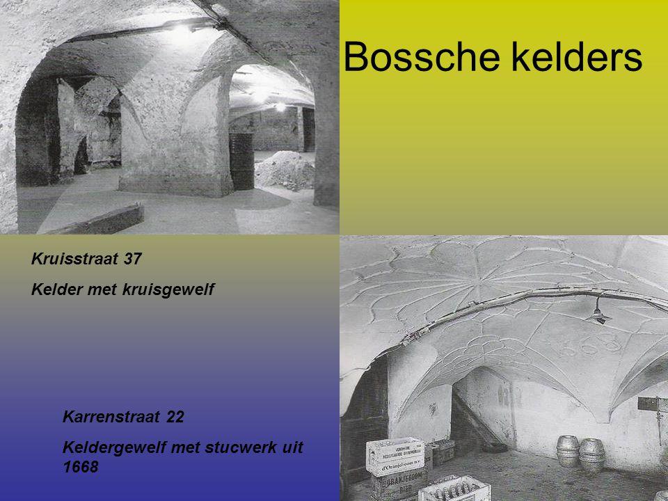 Bossche kelders Kruisstraat 37 Kelder met kruisgewelf Karrenstraat 22