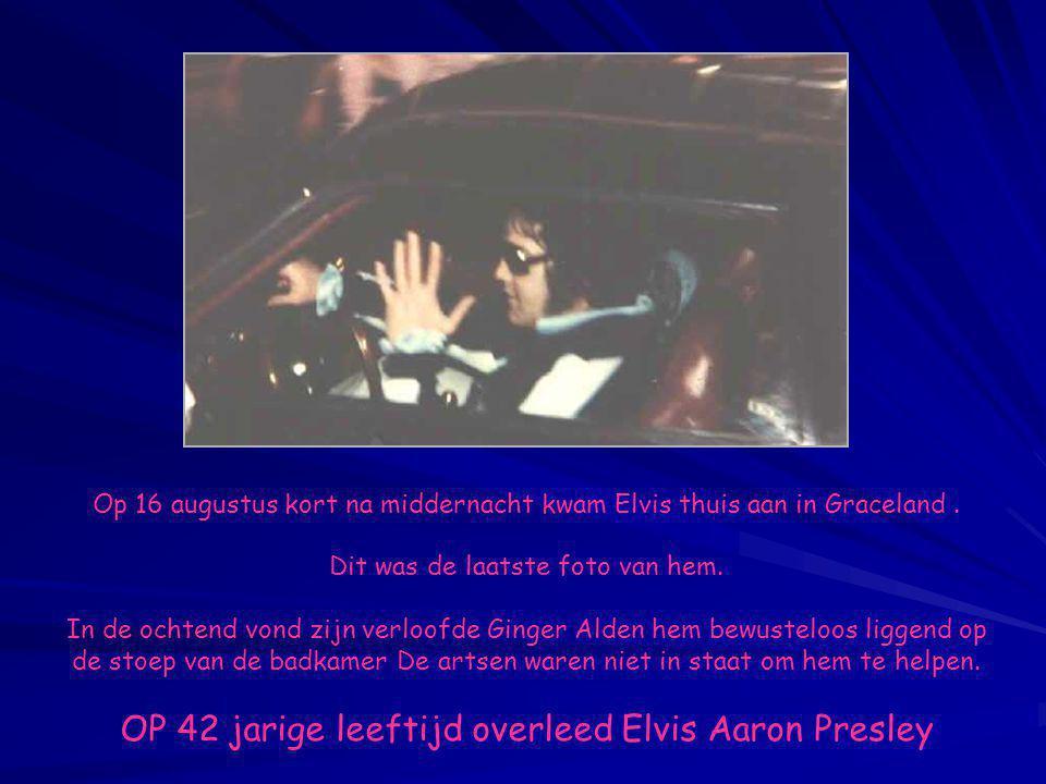OP 42 jarige leeftijd overleed Elvis Aaron Presley