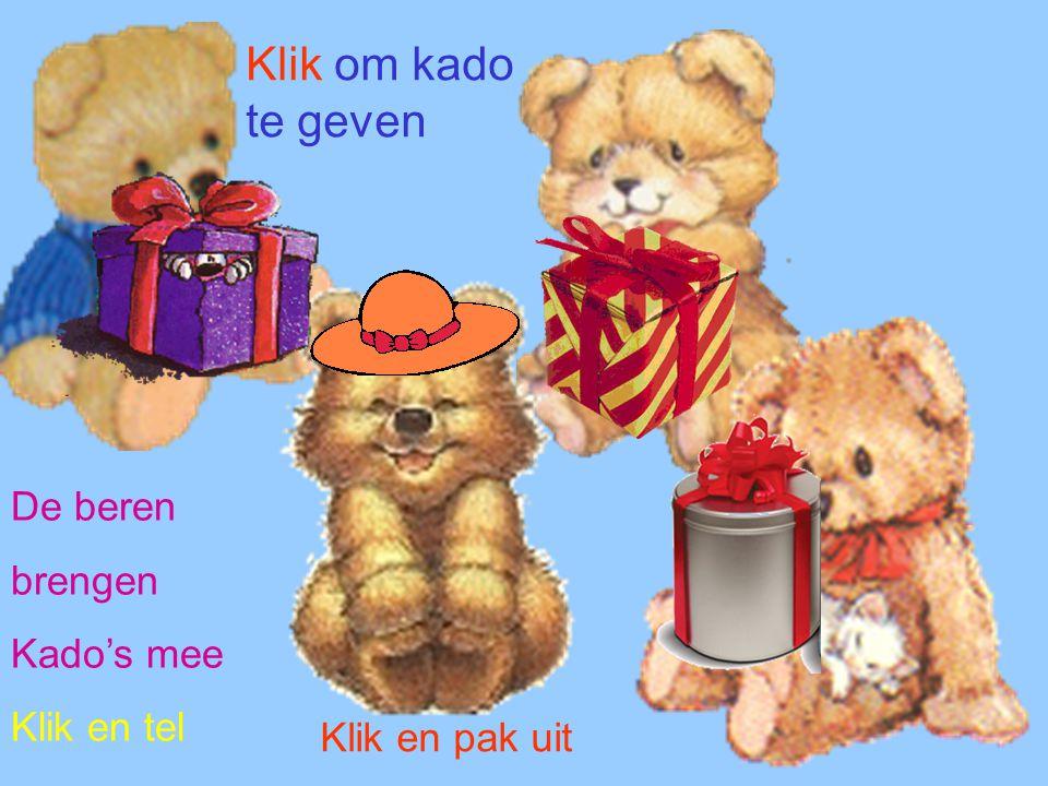 Klik om kado te geven De beren brengen Kado's mee Klik en tel