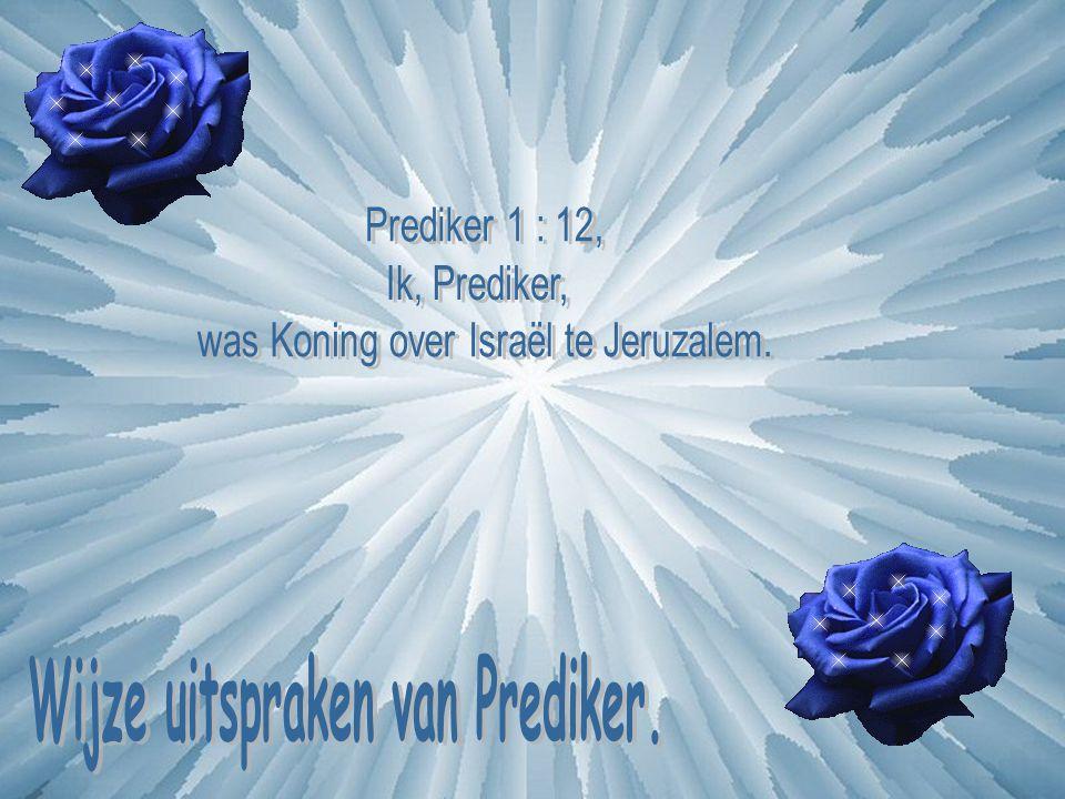 Wijze uitspraken van Prediker.