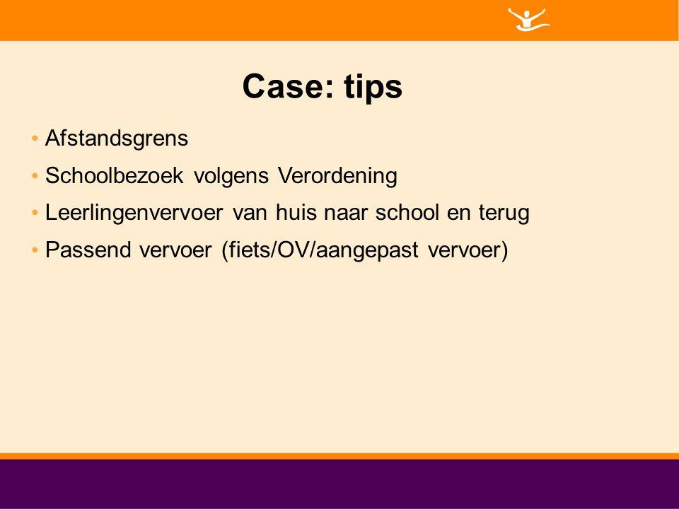 Case: tips Afstandsgrens Schoolbezoek volgens Verordening