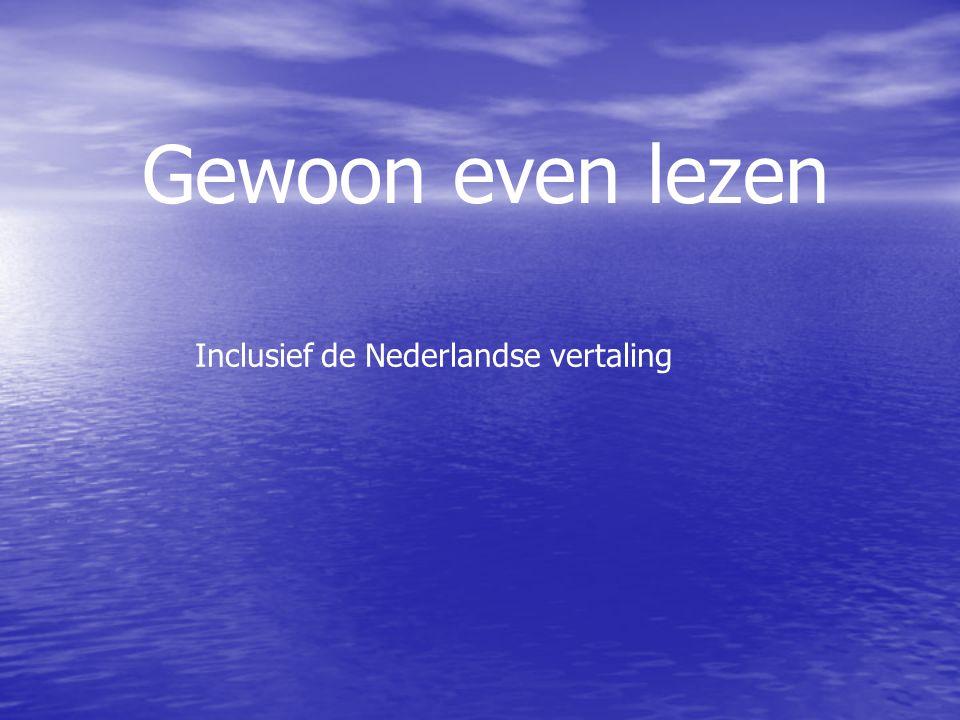 Gewoon even lezen Inclusief de Nederlandse vertaling