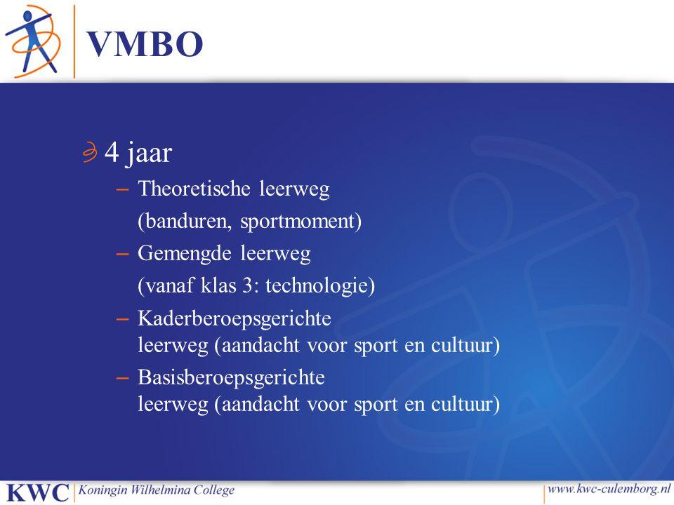 VMBO 4 jaar Theoretische leerweg (banduren, sportmoment)