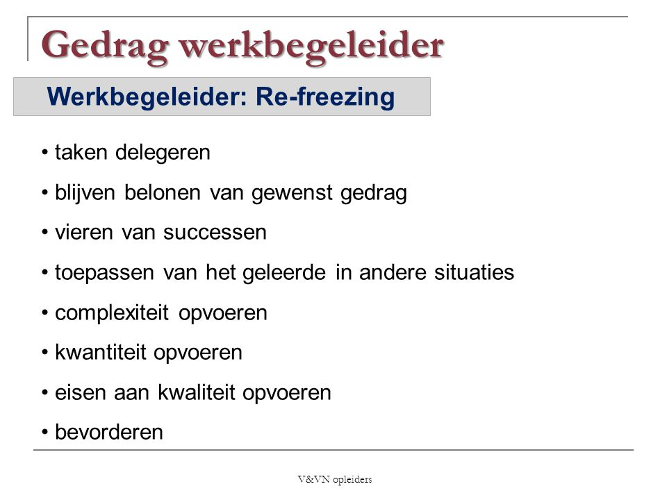 Werkbegeleider: Re-freezing