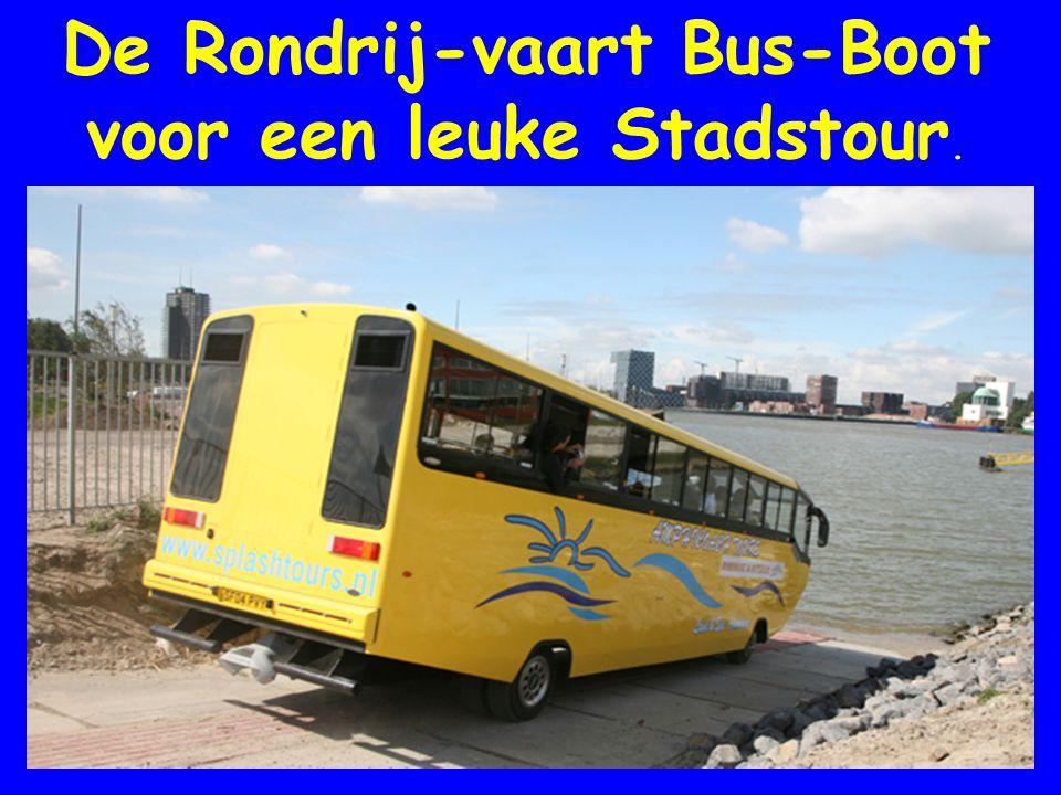 De Rondrij-vaart Bus-Boot voor een leuke Stadstour.