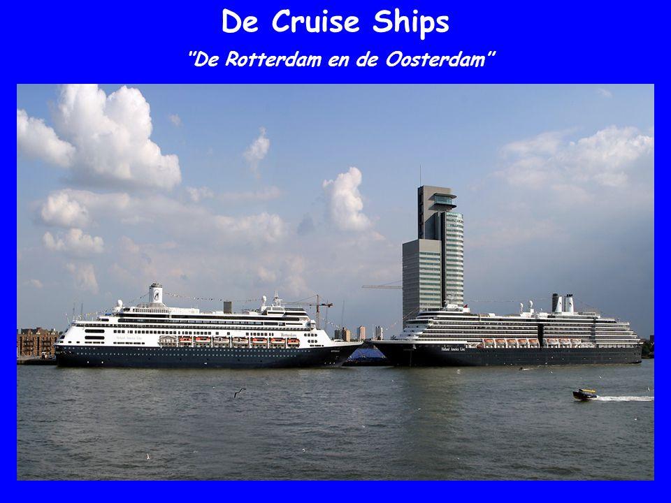 ''De Rotterdam en de Oosterdam''