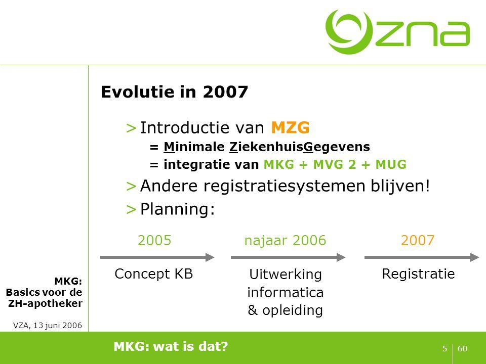 Doelstelling van de MKG-registratie