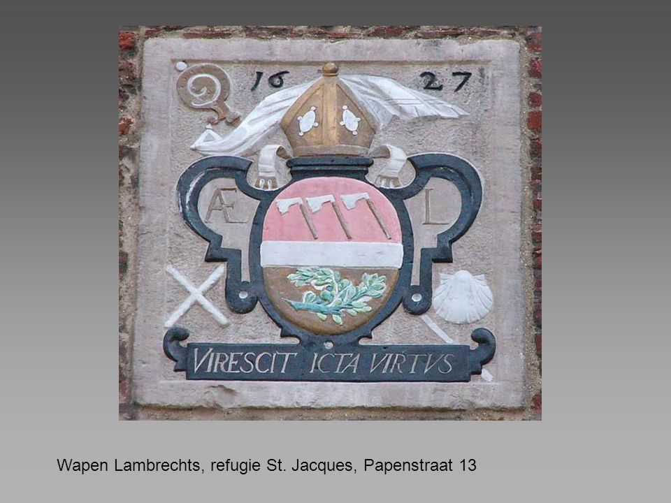 Wapen Lambrechts, refugie St. Jacques, Papenstraat 13