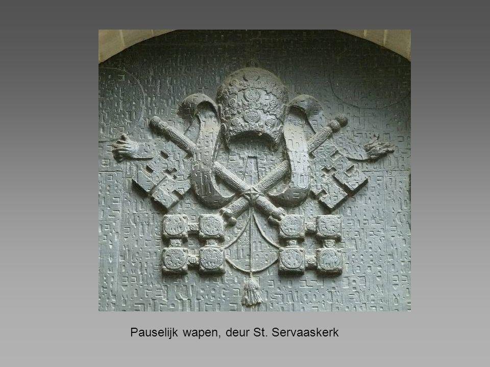 Pauselijk wapen, deur St. Servaaskerk