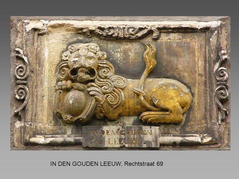 IN DEN GOUDEN LEEUW, Rechtstraat 69