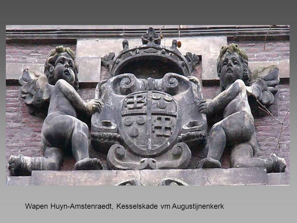 Wapen Huyn-Amstenraedt, Kesselskade vm Augustijnenkerk