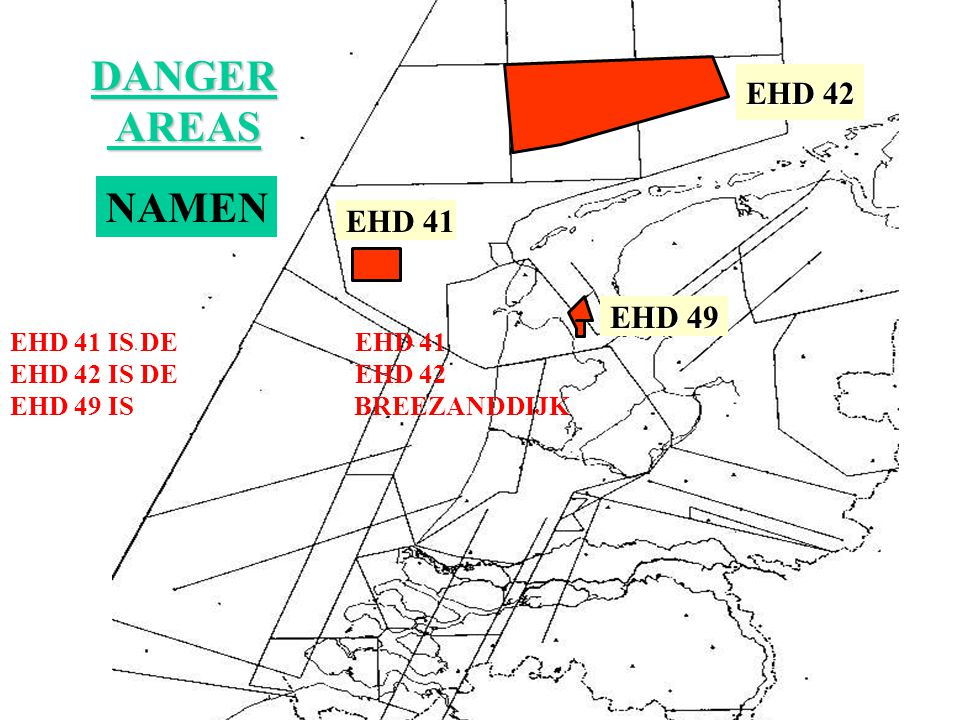 DANGER AREAS NAMEN EHD 42 EHD 41 EHD 49 EHD 41 IS DE EHD 41