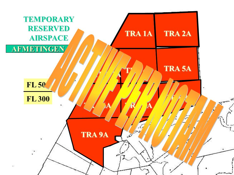 ACTIVE PER NOTAM TEMPORARY RESERVED AIRSPACE TRA 1A TRA 2A TRA 3A