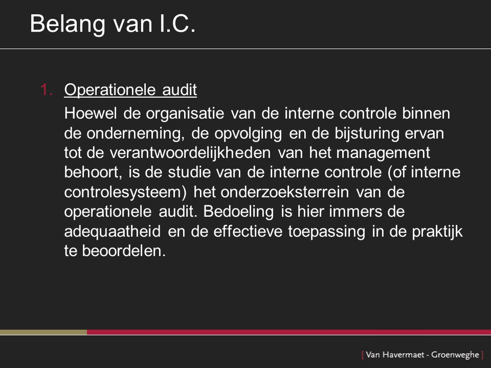 Belang van I.C. Operationele audit