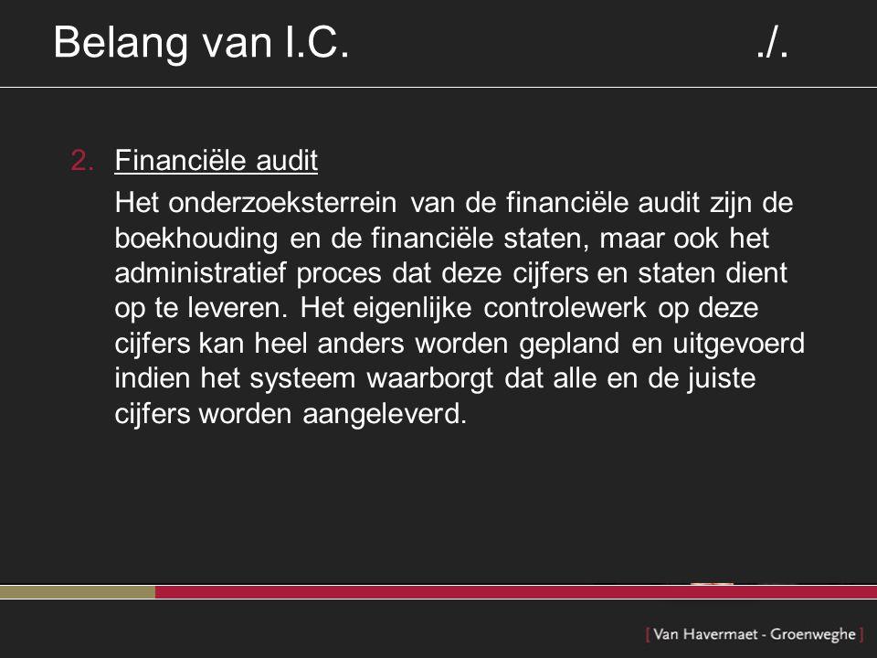 Belang van I.C. ./. Financiële audit