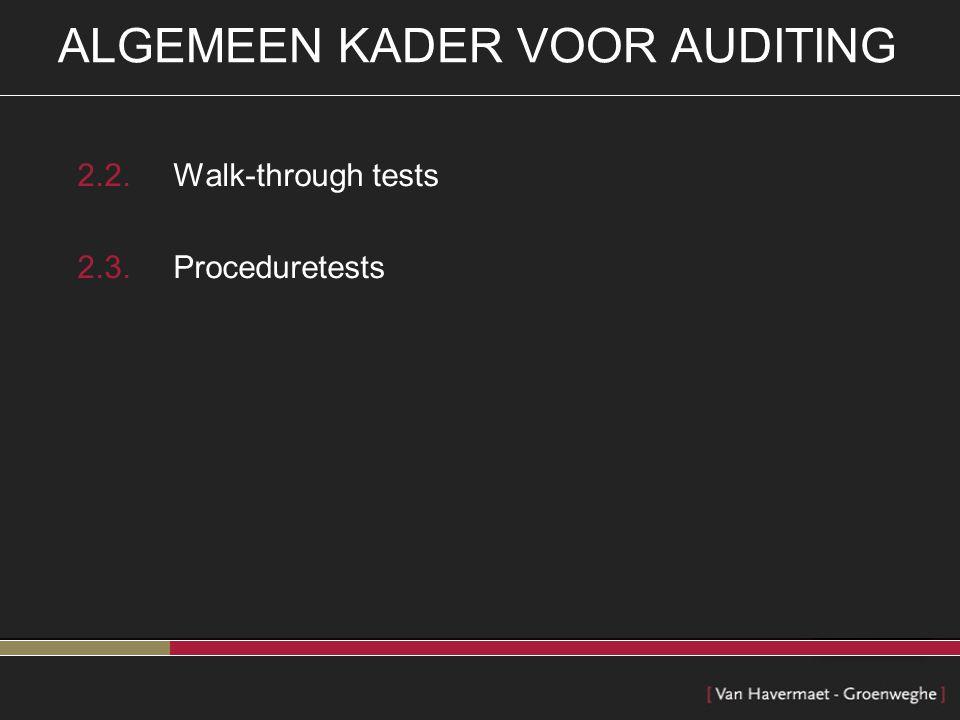 ALGEMEEN KADER VOOR AUDITING