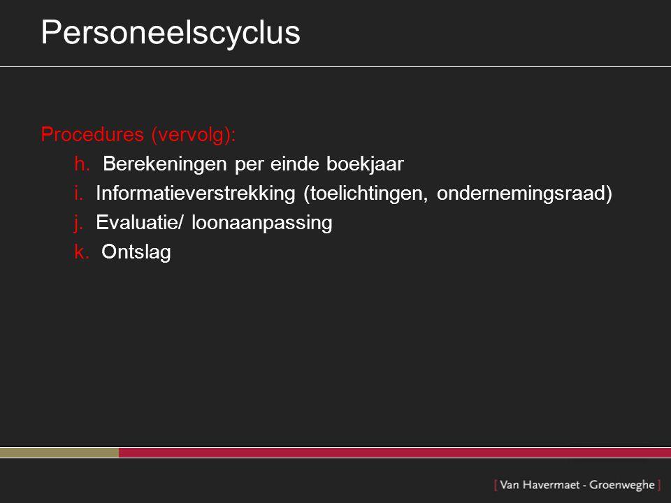 Personeelscyclus Procedures (vervolg):