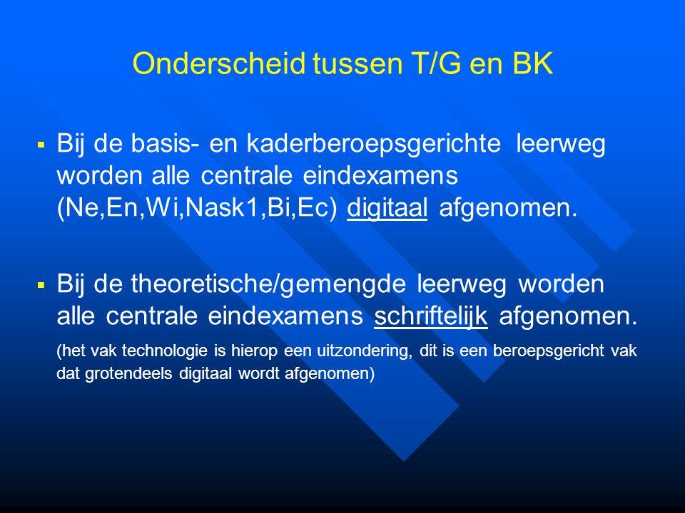 Onderscheid tussen T/G en BK