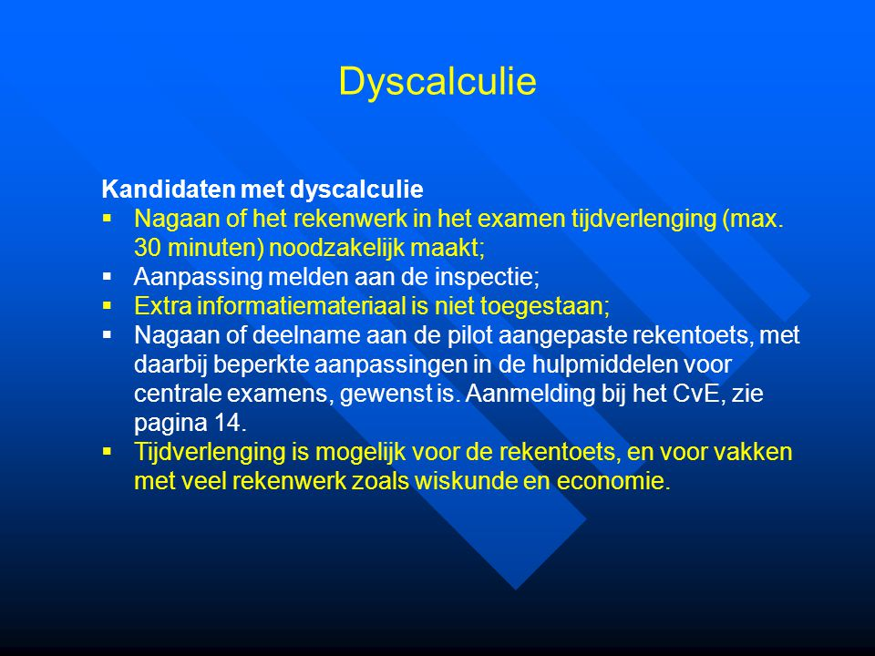 Dyscalculie Kandidaten met dyscalculie