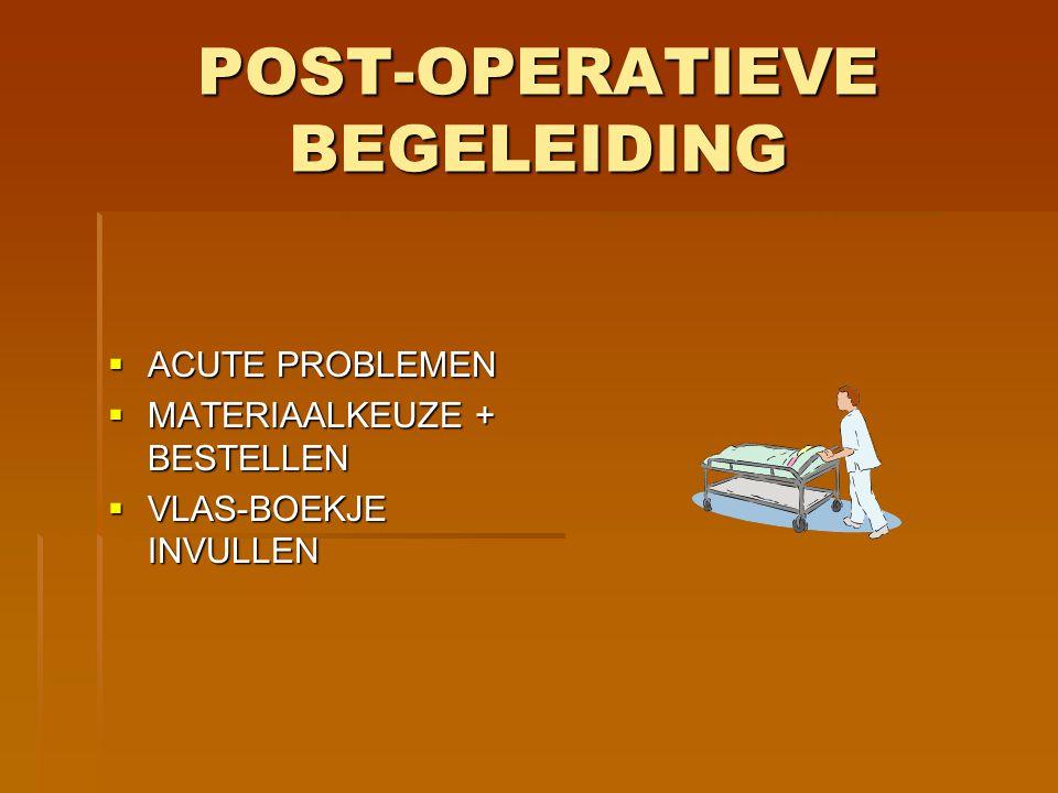 POST-OPERATIEVE BEGELEIDING