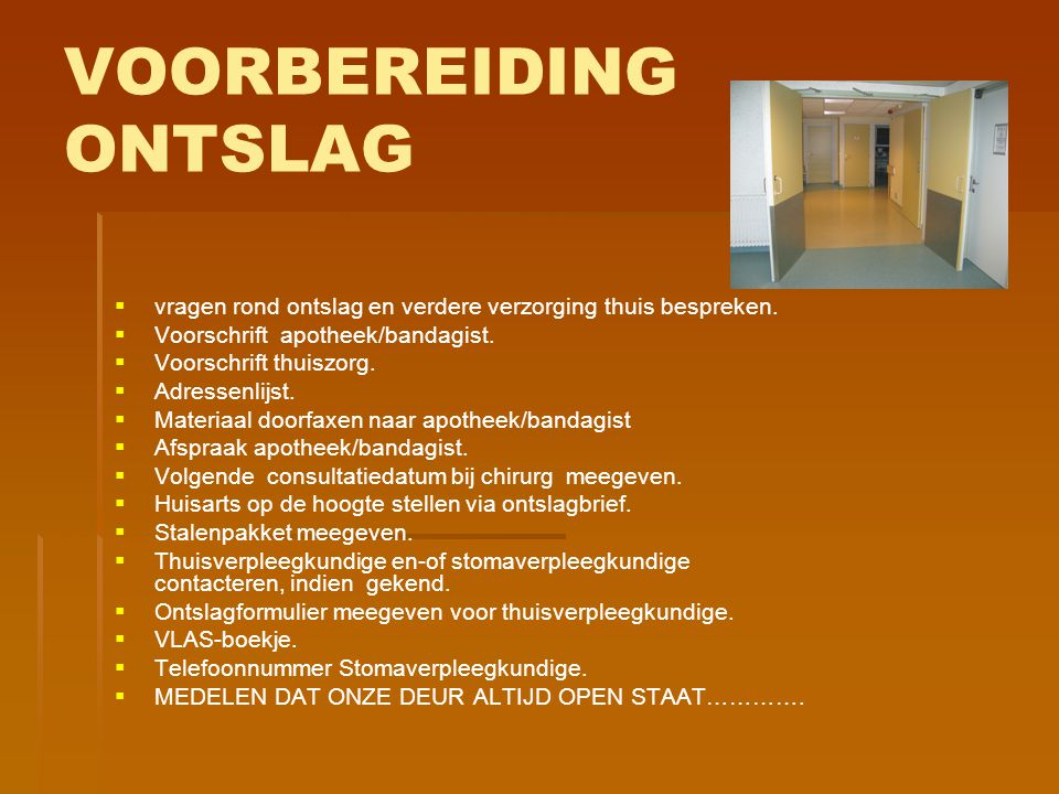 VOORBEREIDING ONTSLAG