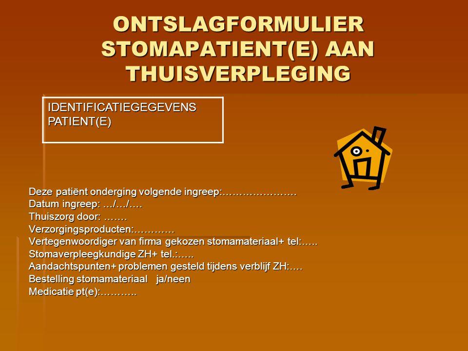 ONTSLAGFORMULIER STOMAPATIENT(E) AAN THUISVERPLEGING