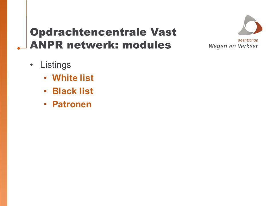 Opdrachtencentrale Vast ANPR netwerk: modules