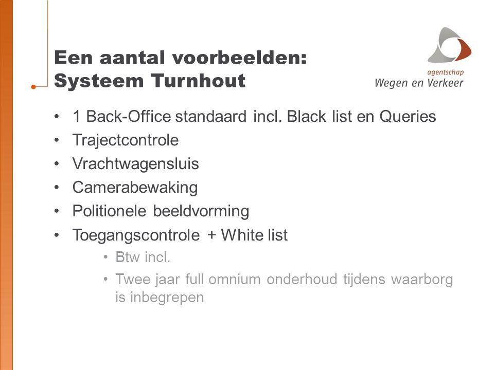 Een aantal voorbeelden: Systeem Turnhout