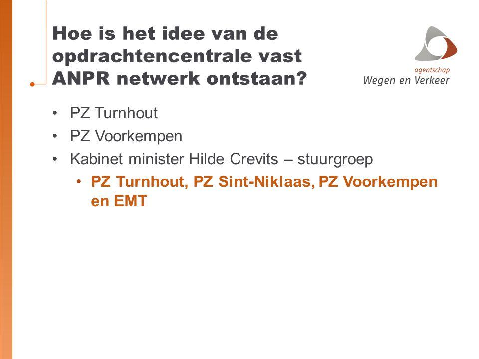 Hoe is het idee van de opdrachtencentrale vast ANPR netwerk ontstaan