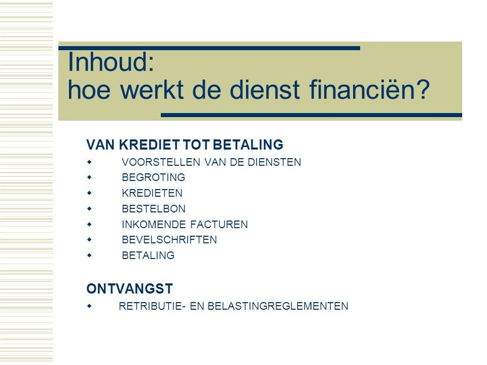 Inhoud: hoe werkt de dienst financiën